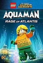 LEGO DC Comics Super Heroes Aquaman Rage Of Atlantis 2018
